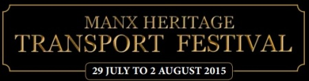 Manx Heritage Transport Festival 2015 - Click Here for more info!